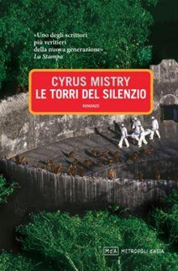 Le torri del silenzio - Cyrus Mistry | Kritjur.org