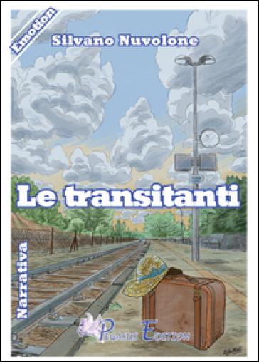 Le transitanti - Silvano Nuvolone |