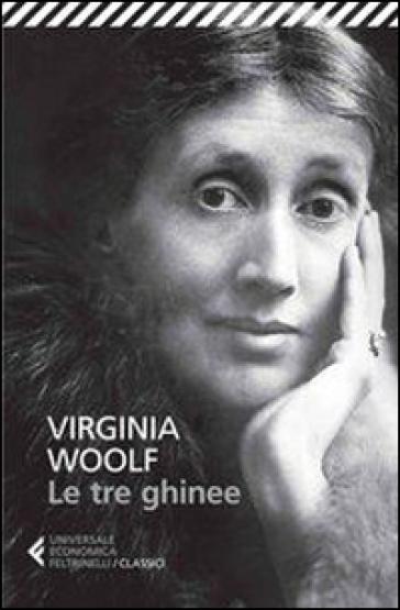 Le tre ghinee - Virginia Woolf |