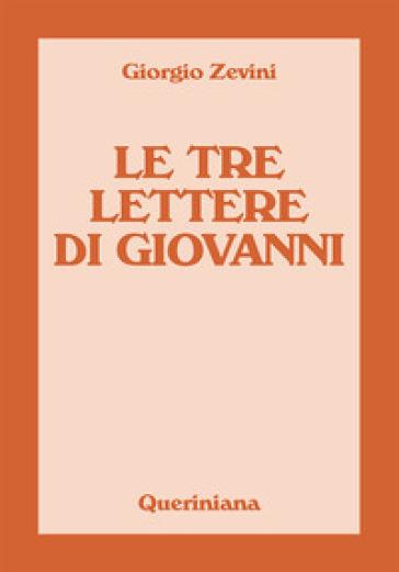 Le tre lettere di Giovanni - Giorgio Zevini | Thecosgala.com