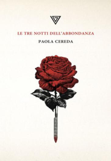 Le tre notti dell'abbondanza - Paola Cereda   Jonathanterrington.com