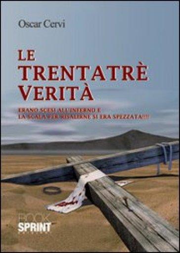 Le trentatré verità - Oscar Cervi | Kritjur.org