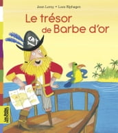 Le trésor de Barbe d Or