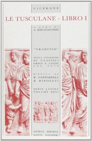 Le tusculane. Libro 1º - Marco Tullio Cicerone | Kritjur.org