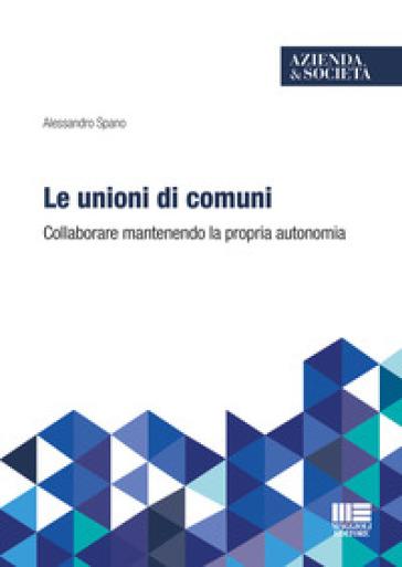 Le unioni di comuni - Alessandro Spano | Thecosgala.com