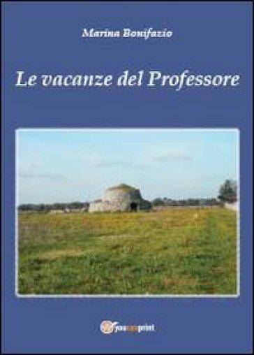 Le vacanze del professore - Marina Bonifazio |