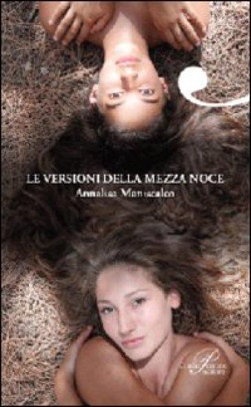 Le versioni della mezza noce - Annalisa Maniscalco | Kritjur.org