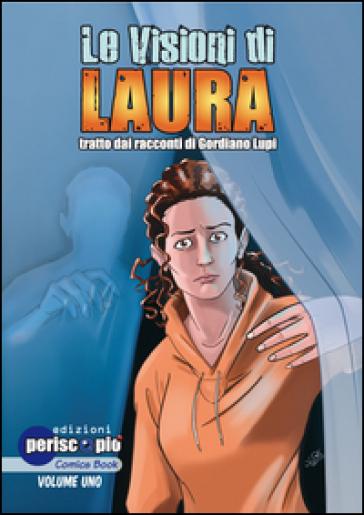 Le visioni di Laura. 1. - F. Fassio | Jonathanterrington.com