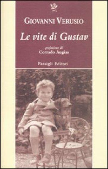 Le vite di Gustav - Giovanni Verusio |
