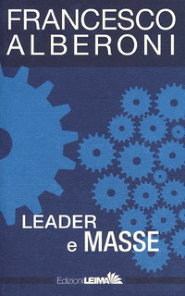 Leader e masse - Francesco Alberoni pdf epub