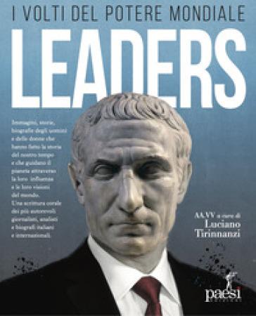 Leaders. I volti del potere mondiale - L. Tirinnanzi |