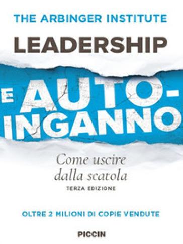 Leadership e autoinganno. Come uscire dalla scatola - Marco Mazzonetto pdf epub