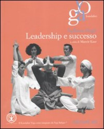 Leadership e successo - Sadhana Singh |