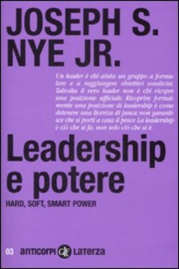 Leadership e potere. Haed, soft, smart power