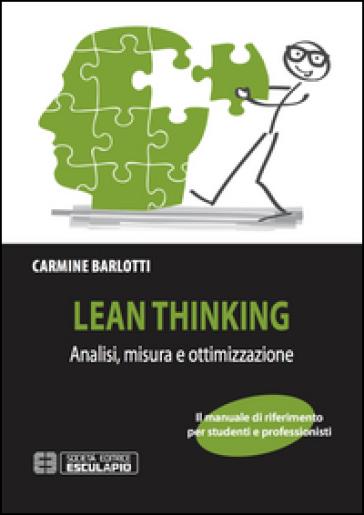 Lean thinking. Analisi misura e ottimizzazione