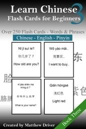 Learn Chinese: Flash Cards for Beginners. Book 3
