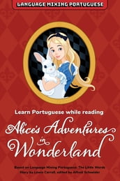 Learn Portuguese While Reading Alice