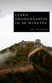 Learn Shanghainese in 30 Minutes