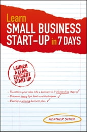 Learn Small Business Startup in 7 Days