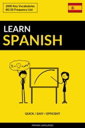 Learn Spanish: Quick / Easy / Efficient: 2000 Key Vocabularies
