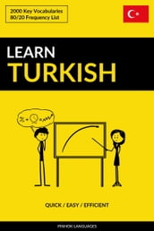 Learn Turkish: Quick / Easy / Efficient: 2000 Key Vocabularies