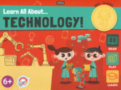 Learn all about... technology! Ediz. a colori. Con gadget