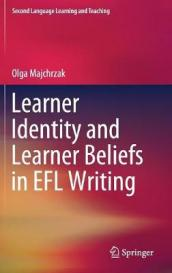 Learner Identity and Learner Beliefs in EFL Writing
