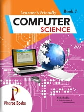 Learner s Friendly Computer Science 7