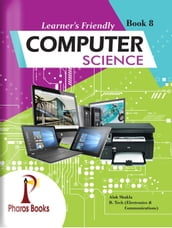 Learner s Friendly Computer Science 8