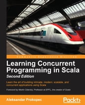 Learning Concurrent Programming in Scala - Second Edition