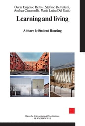 Learning and living. Abitare lo Student Housing