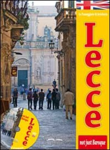 Lecce. Not just baroque. Con DVD