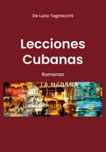 Lecciones cubanas - Luca Tognaccini |