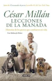 Lecciones de la Manada / Cesar Millan s Lessons from the Pack