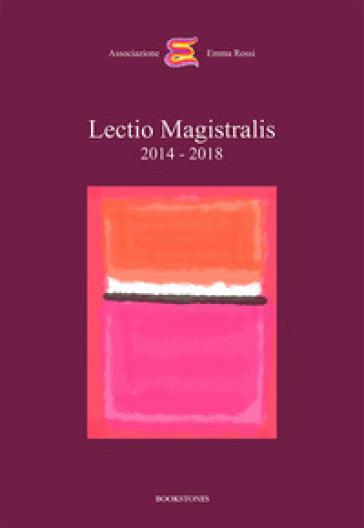Lectio magistralis 2014-2018 - Dacia Maraini |