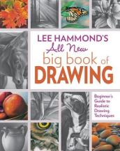 Lee Hammond s All New Big Book of Drawing