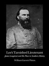 Lee s Tarnished Lieutenant