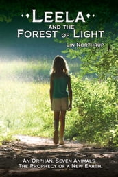 Leela and the Forest of Light