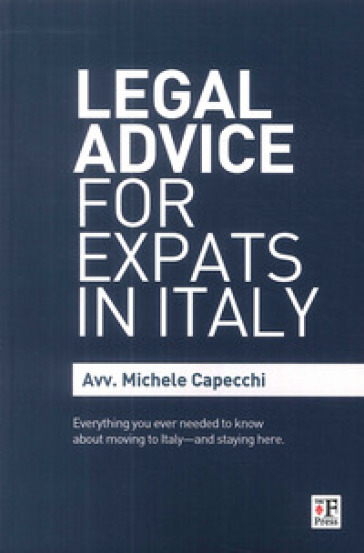 Legal advice for expats in Italy - Michele Capecchi |