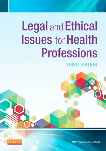 Legal and Ethical Issues in Health Occupations - E-Book