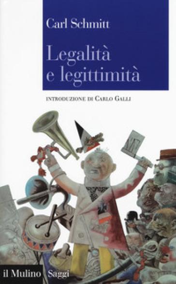 Legalità e legittimità - Carl Schmitt  