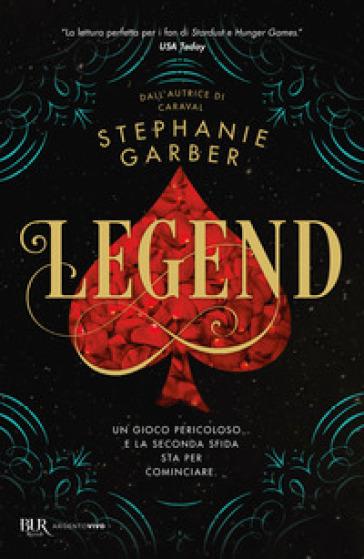 Legend - Stephanie Garber | Jonathanterrington.com