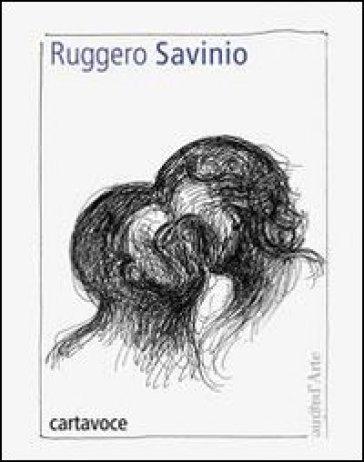 Légendes - Ruggero Savinio |