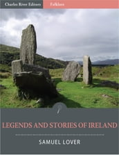 Legends and Stories of Ireland (Illustrated Edition)