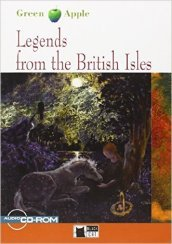 Legends from the british isles. Con CD Audio