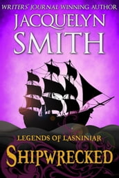 Legends of Lasniniar: Shipwrecked