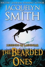 Legends of Lasniniar: The Bearded Ones