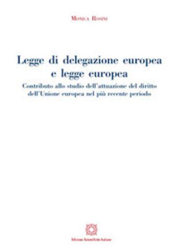 Legge di delegazione europea e legge europea - Monica Rosini | Rochesterscifianimecon.com