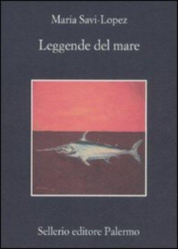 Leggende del mare - Maria Savi Lopez  