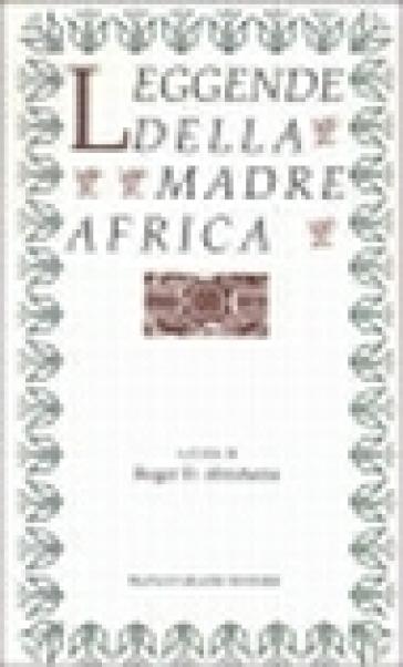 Leggende della madre Africa - Maria Magrini | Kritjur.org